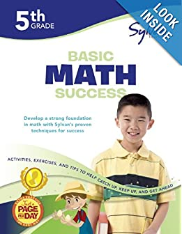 Fifth Grade Basic Math Success (Sylvan Workbooks) (Math Workbooks)