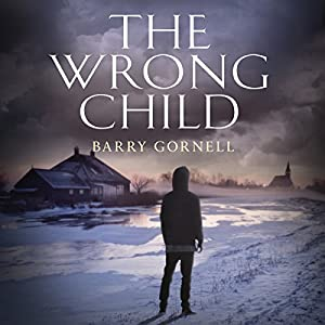 The Wrong Child Audiobook