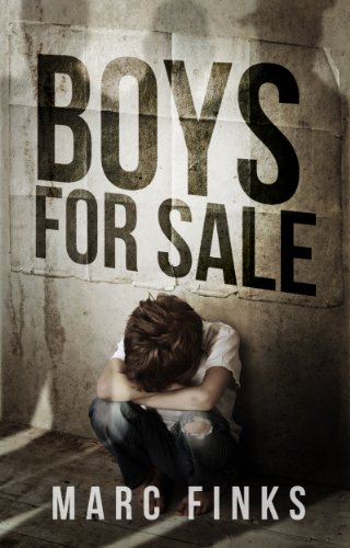 Boys For Sale: A Novel about Human Trafficking