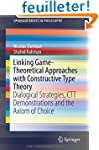 Linking Game-Theoretical Approaches w...
