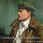 Charles Rolls of Rolls-Royce | Bruce Lawson