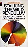 Stalking the Wild Pendulum: On The Mechanics of Consciousness (0553207687) by Itzhak Bentov