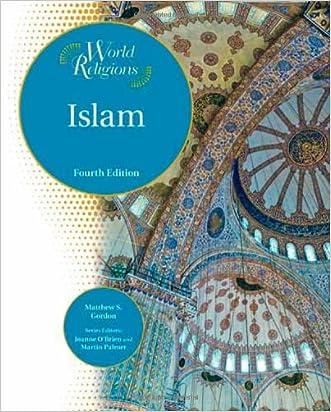 Islam (World Religions (Facts on File)) written by Matthew S. Gordon