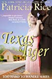 Texas Tiger (Too Hard To Handle, Book 3)