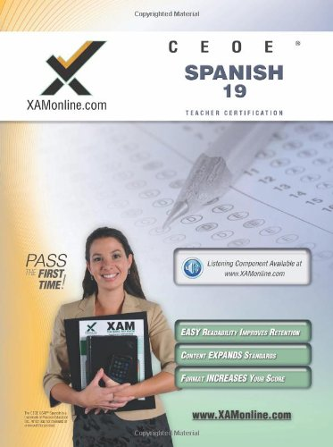 CEOE OSAT Spanish 19 Teacher Certification Test Prep Study Guide