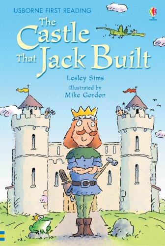 The Castle That Jack Built: Level 3 (Usborne First Reading)