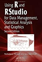Using R and RStudio for Data Management, Statistical Analysis and Graphics, 2nd Edition