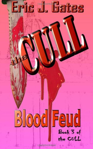 The Cull : Blood Feud (Volume 3)