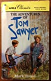 Adventures of Tom Sawyer (Apple Classics)
