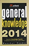General Knowledge 2014: (Old Edition)