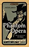 Gaston LeRoux The Phantom of the Opera (Signet Classics)