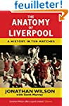 The Anatomy of Liverpool: A History i...