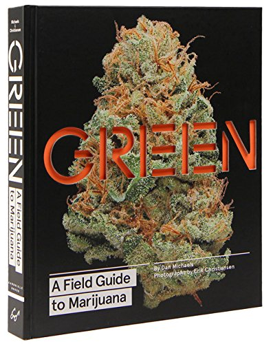 Green, A Field Guide to Marijuana