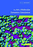 img - for The Art of Molecular Dynamics Simulation book / textbook / text book