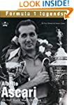 Alberto Ascari: The First Double Worl...