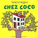 Chez Coco | Monfreid, Dorothée de (1973-....). Auteur