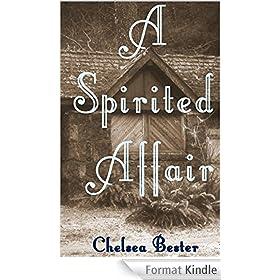 A spirited Affair (English Edition)