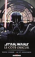 Star Wars - Le Coté obscur T14 - Dark Vador - Le 9ème assassin