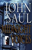 Midnight Voices (0345433319) by John Saul