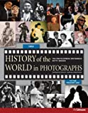 History of the World in Photographs (Encyclopaedia Britannica)