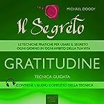 Il Segreto – Gratitudine [The Secret - Gratitude]: Tecnica guidata [Guided skill] | Michael Doody