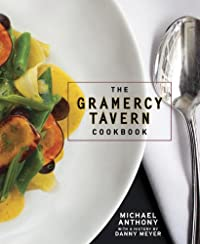 """The Gramercy Tavern Cookbook"