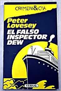 El falso inspector Dew: Peter. LOVESEY: 9788486717285