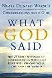What God Said: The 25 Core Messages of Conversations with God That Will Change Your Life and the World (0425268845) by Walsch, Neale Donald