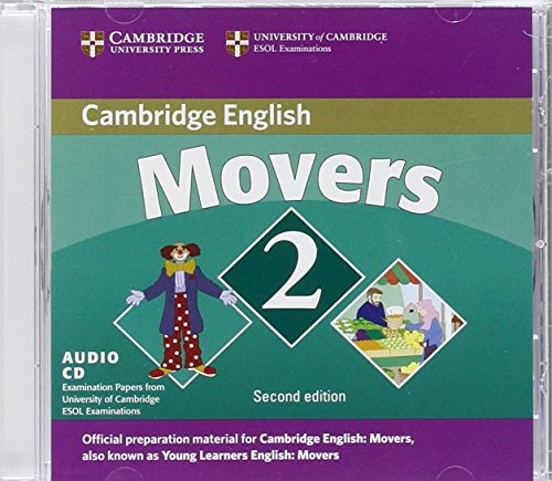 Cambridge Young Learners English Tests Movers 2 Audio CD: Examination Papers from the University of Cambridge ESOL Examinations: Level 2
