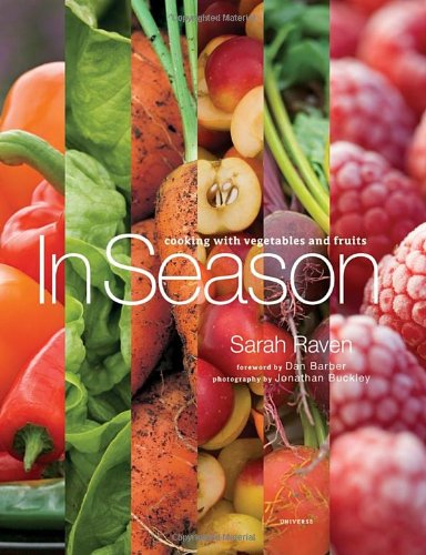 In Season: Cooking with Vegetables and Fruits by Sarah Raven