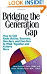 Bridging the Generation Gap: How to G...