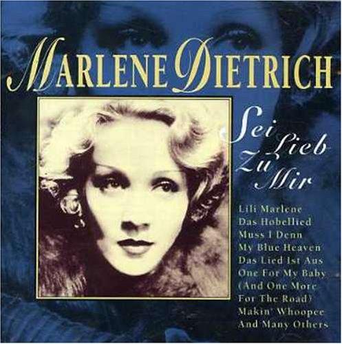 Marlene Dietrich - Sei Lieb Zu Mir - Zortam Music