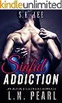 Sinful Addiction: Alpha Billionaire R...