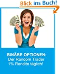 Bin�re Optionen:  Der Random Trader,...