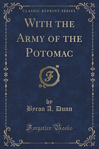 With the Army of the Potomac (Classic Reprint)
