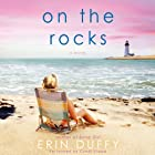 On the Rocks: A Novel Hörbuch von Erin Duffy Gesprochen von: Cyndi Shope