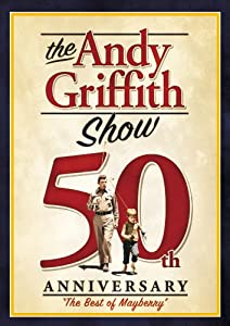 The Andy Griffith Show 50th Anniversary: Best of Mayberry by Paramount
