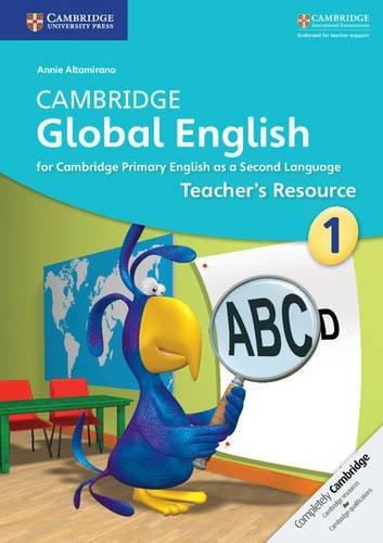 Cambridge Global English Stage 1 Teacher's Resource (Cambridge International Examinations)