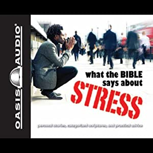 What the Bible Says About Stress | [Kelly Ryan Dolan]