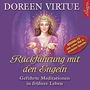 Rückführung mit den Engeln Hörbuch