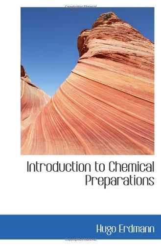 Introducción a las preparaciones químicas