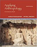 img - for Applying Anthropology: An Introductory Reader book / textbook / text book
