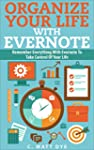 Organize Your Life With Evernote: Rem...