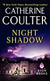 Night Shadow (Avon Historical Romance) (0380756218) by Catherine Coulter