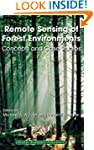 Remote Sensing of Forest Environments...