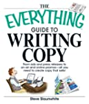 The Everything Guide To Writing Copy:...