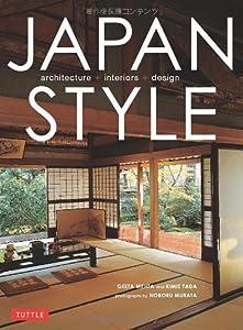 Japan Style: Architecture Interiors Design by Tuttle Shokai Inc