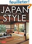 Japan Style: Architecture + Interiors...