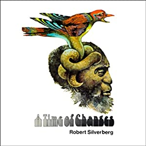 A Time of Changes | [Robert Silverberg]