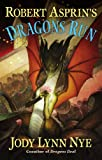 Robert Asprin's Dragons Run (0425256979) by Nye, Jody Lynn